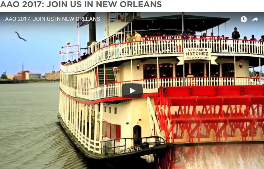 AAO 2017<br>10-14 November in New Orleans, Louisiana