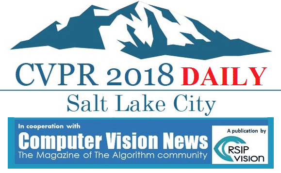 CVPR 2018<br>18-22 June – Salt Lake City, Utah