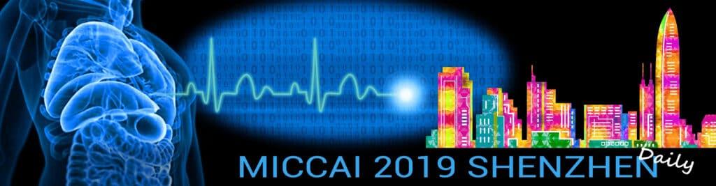 MICCAI 2019 Daily